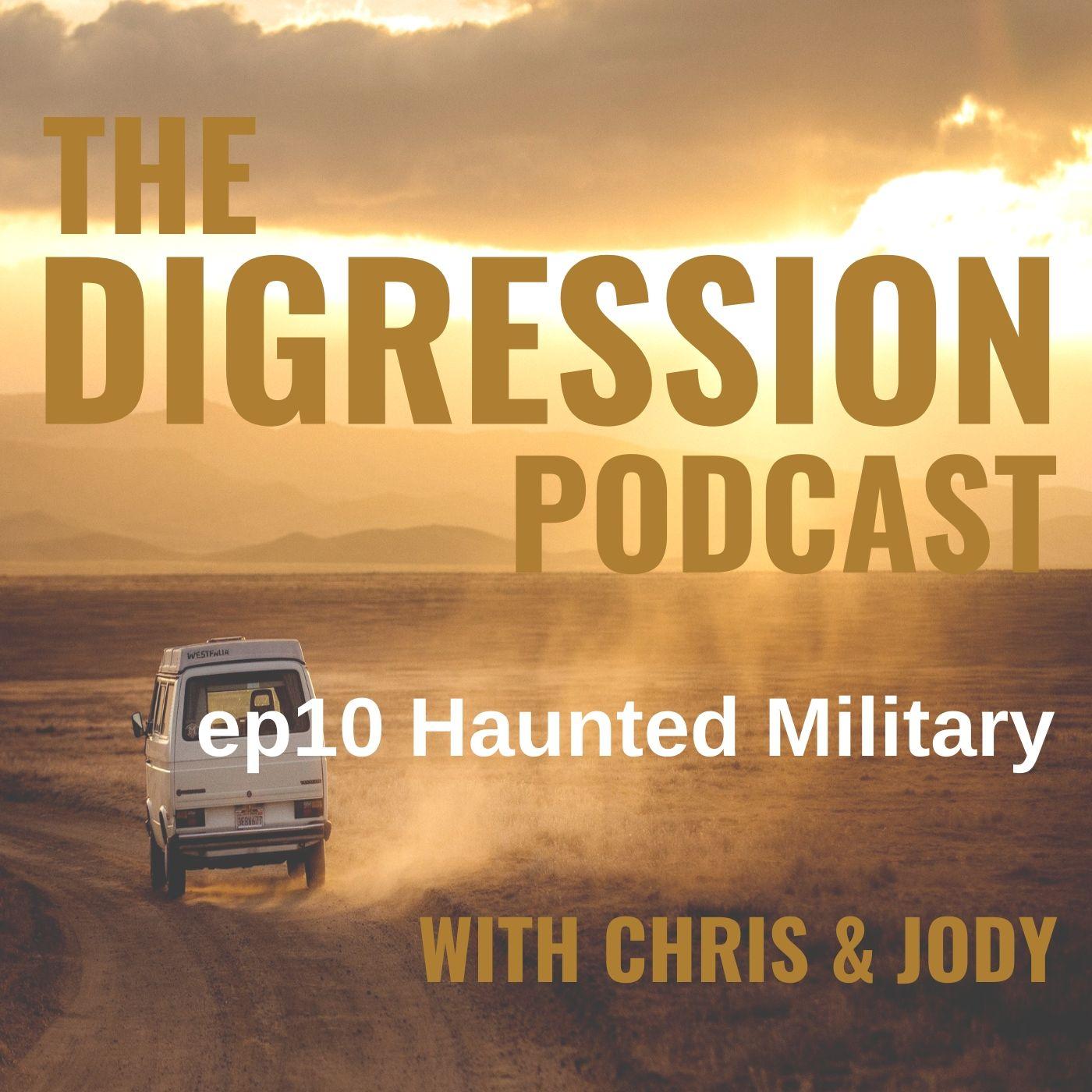 e10 Haunted Military